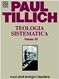 Teologia sistematica (Vol. 3) (Sola scriptura. Nuovi studi teologici)