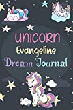 Unicorn Evangeline Dream Journal: A Journal for Kids: 100 Page Children's Dream Diary to Doodle, Sketch, and Write - Unicorn