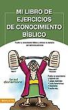 Mi Libro de Ejercicios de Conocimiento Biblico: Prueba Tu Conocimiento Biblico y Refresca Tu Memoria Con Ejercicios Practicos = Zondervan's Great Bibl