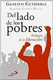 Del lado de los pobres: Teología de la liberación (Caminos)