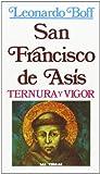 San Francisco de Asís: Ternura y vigor: 14 (Servidores y Testigos)