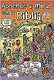 Aprende a mirar con la biblia: Juegos de agudeza visual: 2 (Creciendo en la fe)
