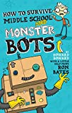 How to Survive Middle School and Monster Bots (A Howard Boward Book) (English Edition)