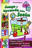 Juega y aprende con Jesús 3: Pasión, muerte y resurrección de Jesús: 34 (Abba)