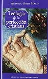 Teología de la perfección cristiana: 114 (NORMAL)