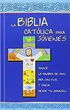 La Biblia Católica para Jóvenes: ed. azul, cartoné (Ediciones bíblicas EVD)