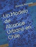 Un Modelo de Alcance Urbano en Chile (Disertaciones Seminario Teológico Pentecostal)