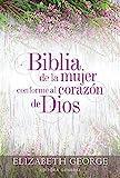 Biblia de la Mujer Conforme Al Corazón de Dios: Tapa Dura