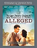 Alleged: An Historical Drama Movie Script About the Scopes Monkey Trial: 10 (Screenplays as Literature Series)