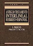 ANTIGUO TESTAMENTO INTERLINEAL HEBREO ESPAÑOL IV: 4