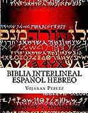 Biblia Interlineal Español Hebreo: Para Leer en Hbreo: Volume 3 (Wayikra -Leviticos)