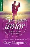 SPA-5 LENGUAJES DE AMOR LOS RE: El Secreto del Amor Que Perdura (Favoritos / Favorites)