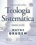 Teología Sistemática - Segunda Edición: Introducción a la Doctrina Bíblica