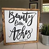 DONL9BAUER - Cartel de madera enmarcado con texto 'Belleza de cenizas', texto de Isaías versículo de Isaías, placa de madera para casa, jardines, porche, pared de galería, cafeterías.