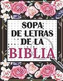 Sopa de Letras de la Biblia: en Espanol Letra Grande Para adultos +100 Rompecabezas - 1500 Palabras + solución