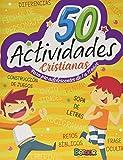 50 Actividades Cristianas: para niños de 7 a 11 años: Libro de actividades para niños cristianos