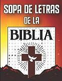 Sopa de Letras de la Biblia: en Espanol Letra Grande, Juegos de palabras de la Biblia para jóvenes, adultos y mayores
