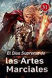 El Dios Supremo de las Artes Marciales 31: Escape de la ciénaga