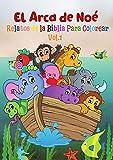El arca de Noé, Relatos de la Biblia para Colorear Vol 1: El Gran Diluvio, Libro de Actividades Infantiles( Lee, Colorea y Recorta )