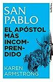San Pablo: El apóstol más incomprendido (Indicios no ficción)