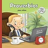 Proverbios para niños: Sabiduría Bíblica para niños: 9 (Capítulos de la Biblia para niños)
