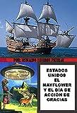 Estados Unidos: El Mayflower y el Día de Acción de Gracias