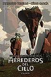 Herederos del Cielo (La Guerra de los Cielos nº 5)