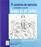 2º Cuaderno de ejercicios correspondiente al Catecismo Jesús es el Señor (CLARET)