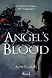 Angel´s Blood (Portuguese Edition)