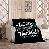 Kuidf Manta de Acción de Gracias, There is Always Something to Be Thankful tipográfica de franela manta decorativa acogedora suave para sofá de dormitorio, 150 x 150 cm