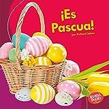 ¡Es Pascua! (It's Easter!) (Bumba Books  en español — ¡Es una fiesta! (It's a Holiday!))