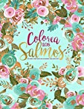 Colorea los Salmos: Un libro cristiano de colorear para adultos: Un original libro religioso con 45 versículos de la Biblia para colorear