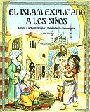El Islam explicado a los niños: Juegos y actividades para fomentar la convivencia (ONIRO - CRECER JUGANDO)